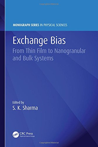 Exchange Bias: From Thin Film to Nanogranular and Bulk Systems (Monograph Series in Physical Sciences)-cover