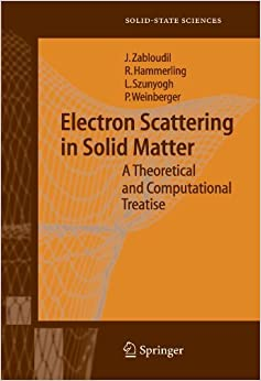 Book Electron Scattering in Solid Matter: A Theoretical and Computational Treatise (Springer Series in Solid-State Sciences) by Jan Zabloudil (2010-10-19)