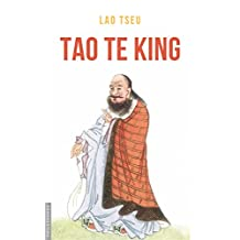 Tao Te King: (3 versions : S.Julien, J.Besse, L Wieger) (French Edition)