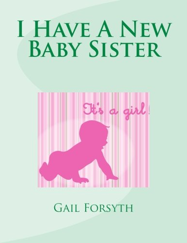 Read Online I Have A New Baby Sister ebook