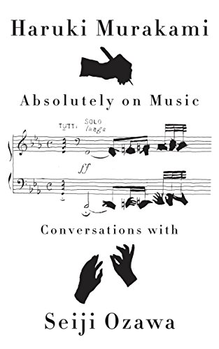 Absolutely on Music: Conversations by Knopf Publishing Group