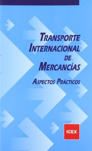 Descargar Libro Transporte Internacional De Mercancías: Aspectos Prácticos Alfonso Cabrera Cánovas