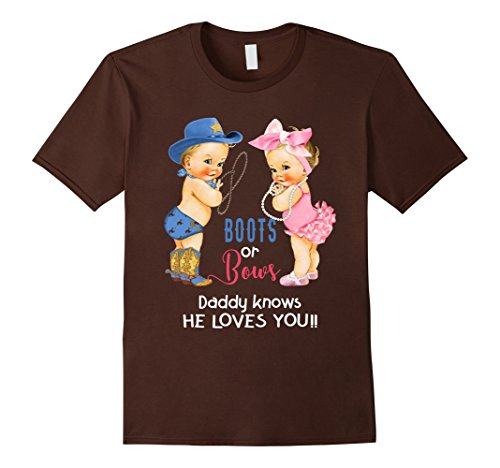 Mens Cute Boots or Bows Daddy Knows He Loves You T-Shirts XL ()