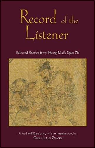 Record of the Listener: Selected Stories from Hong Mai's Yijian Zhi