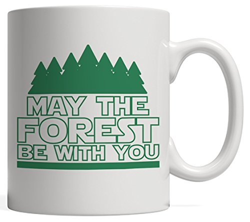May The Forest Be With You Camping Mug - Earth Day Gift For Nature Treehuggers Supporter Who Loves Hiking Outdoors In Woods Trail Trip - Biosphere Conservation Agains Global Warming