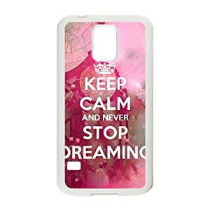 Keep Calm And Never Stop Dreaming White samsung galaxy s5 case