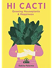 Hi Cacti: Growing Houseplants & Happiness