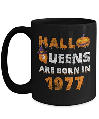 40th Birthday Gifts Halloqueens are born in 1977 Funny Halloween Costumes Set Coffee Mugs Best Party Idea for girls friend mom women wife aunt -