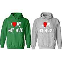I Love My Hot Wife & Husband - Matching Couple Hoodies - His and Her Love Sweaters