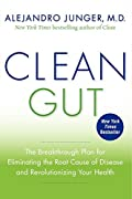 In Clean Gut, Alejandro Junger, M.D, New York Times bestselling author of Clean and creator of the world-famous Clean Program, delivers a complete toolkit for reversing disease and sustaining life-long health.   All of today's most-diagnosed ailme...