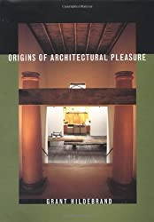 Origins of Architectural Pleasure