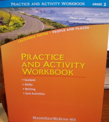 Grade 2 Practice and Activity Workbook (California Vistas: People and Places)