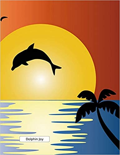 Dolphin Joy: Lined Notebook Journal. Keep diary, write ...
