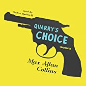 Quarry's Choice: The Quarry Series, Book 11 | Max Allan Collins, Max Allan Collins