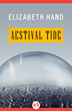 Aestival Tide (The Winterlong Trilogy Book 2)