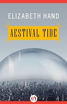 Aestival Tide (The Winterlong Trilogy Book 2) by [Hand, Elizabeth]