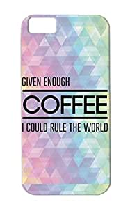 TPU World Miscellaneous Coffee Funny Caffeine Funny Leadership Attitude Ruler Cover Case For Iphone 5c Black Given Enough I Could Rule The