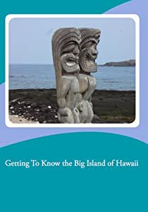 Getting To Know the Big Island of Hawaii - NTSC Version