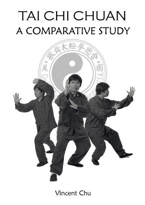 Tai Chi Chuan: A Comparative Study ebook