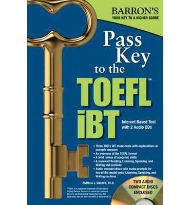 [(Pass Key to the TOEFL Ibt)] [Author: Pam Sharpe] published on (June, 2013)