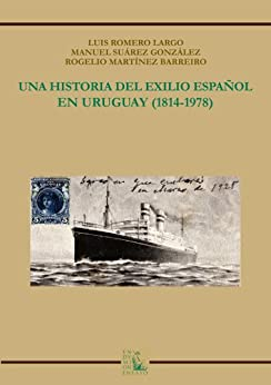 __PDF__ Una Historia Del Exilio Español En Uruguay (1814-1978) (Spanish Edition). knighted Aarne Players entra Accepted
