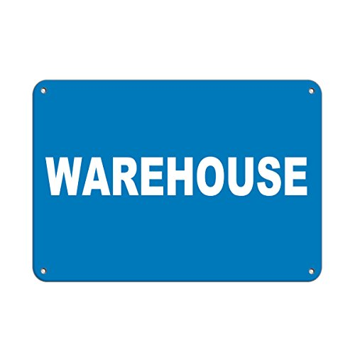 Warehouse Business Sign Warehouse Signs Aluminum Metal Sign 10 in x 14 in Custom Warning & Saftey Sign Pre-drilled Holes for Easy mounting