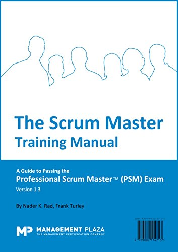 The scrum master training manual a guide to the professional the scrum master training manual a guide to the professional scrum master psm fandeluxe Choice Image
