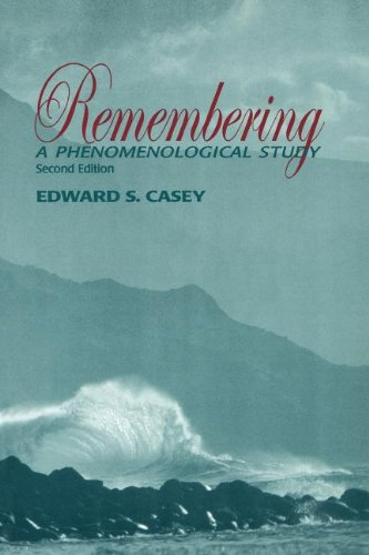 Phenomenological Movement (Remembering, Second Edition: A Phenomenological Study (Studies in Continental)