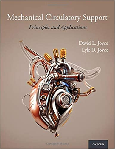 Mechanical Circulatory Support: Principles and Applications, 2nd Edition - Original PDF