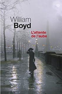 L'attente de l'aube, Boyd, William
