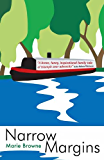 Narrow Margins - a laugh-out-loud book about life on the waterways (Narrow Boat 1) (English Edition)