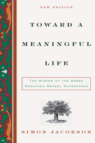 Toward a Meaningful Life, New Edition: The Wisdom