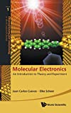 Molecular Electronics: An Introduction to Theory and Experiment (World Scientific Nanoscience and Nanotechnology)