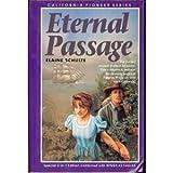 Eternal Passage, Elaine L. Schulte, 1555139884