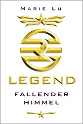 Legend 1 - Fallender Himmel (German Edition)