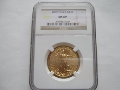2009 American Eagle Gold $25 MS69 NGC