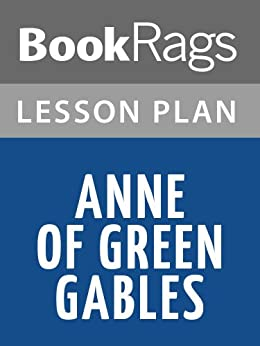 anne of green gables short essay Starting an essay on lm montgomery's anne of green gables organize your  thoughts and more at our handy-dandy shmoop writing lab.