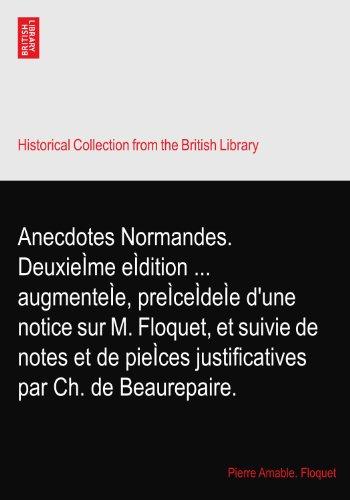 anecdotes-normandes-deuxieime-eidition-augmenteie-preiceideie-dune-notice-sur-m-floquet-et-suivie-de