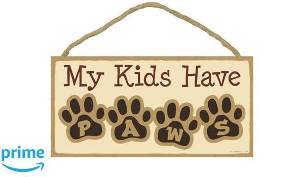 INC Letters in Pawprints My Kids Have Paws 5 x 10 Wood Plaque Sign SJT ENTERPRISES SJT13180
