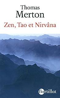 Zen, tao et nirvâna par Thomas Merton