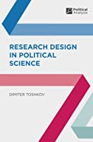 Research Design in Political Science (Political Analysis)