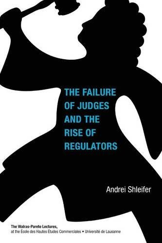 Books : The Failure of Judges and the Rise of Regulators (Walras-Pareto Lectures)