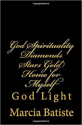 Book God Spirituality Diamonds Stars Gold Home for Myself: God Light