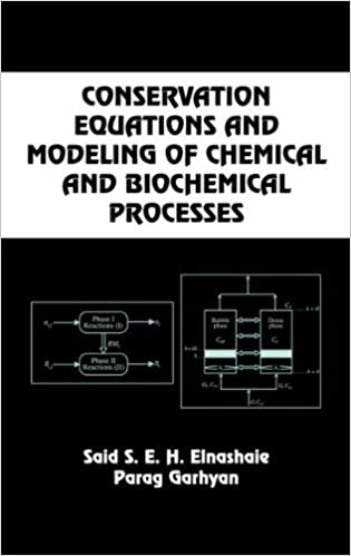 Conservation equations and modeling of chemical and biochemical conservation equations and modeling of chemical and biochemical processes chemical industries 1st edition fandeluxe Choice Image