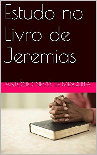 Estudo no Livro de Jeremias (Estudos Bblicos 6) (Portuguese Edition)