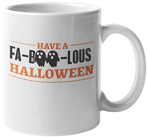 Have A Fa-Boo-Lous Halloween Funny Pun Coffee & Tea Gift Mug For Trick Or Treating, All Saints Day, All Hallows Eve, Teens, Kids, College Students, Mom, Dad, Men, And Women (11oz)]()
