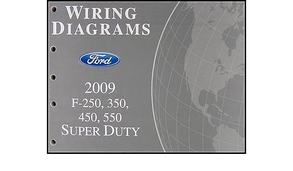 2009 ford f-250 thru 550 super duty wiring diagram manual original: ford:  amazon.com: books  amazon