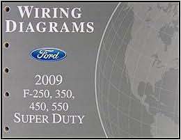 2009 Ford F-250 thru 550 Super Duty Wiring Diagram Manual Original: Ford:  Amazon.com: BooksAmazon.com