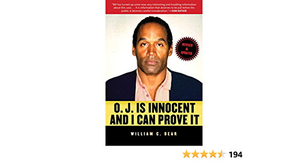 OJ Is Innocent and I Can Prove It: The Shocking Truth about the Murders of Nicole Brown Simpson and Ron Goldman (English Edition)