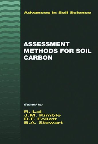 Assessment Methods for Soil Carbon (Advances in Soil Science) (2000-12-28)